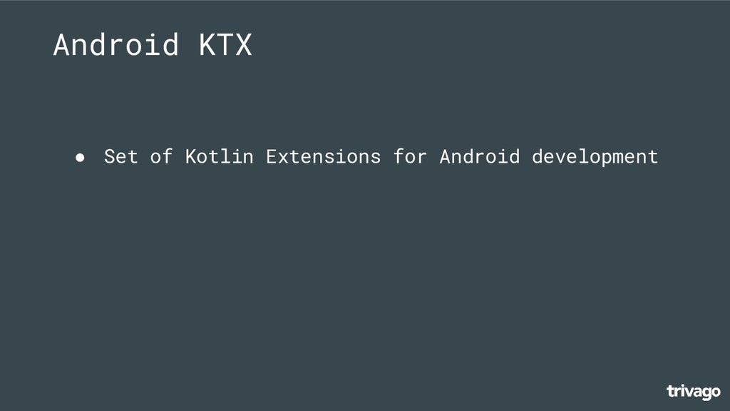 ● Set of Kotlin Extensions for Android developm...
