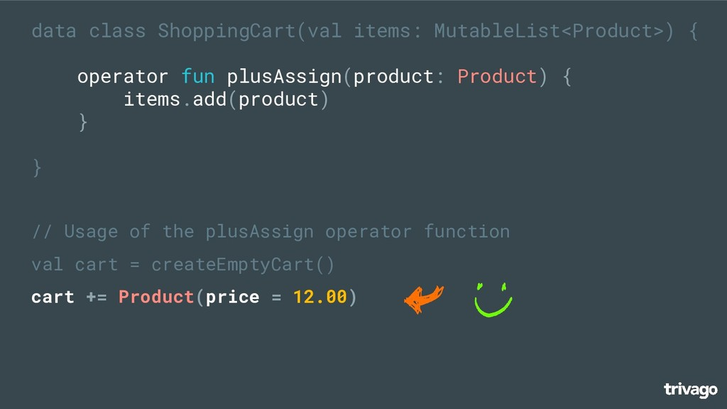 // Usage of the plusAssign operator function va...
