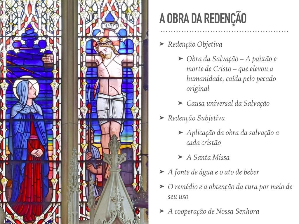 A OBRA DA REDENÇÃO ➤ Redenção Objetiva ➤ Obra d...