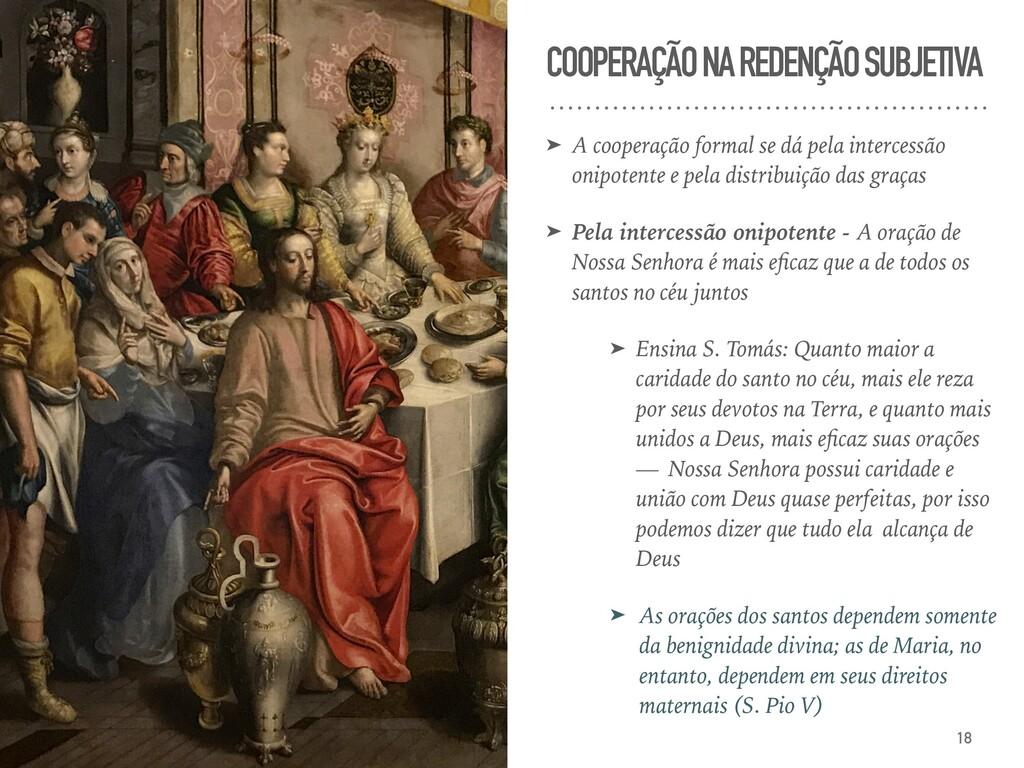 COOPERAÇÃO NA REDENÇÃO SUBJETIVA ➤ A cooperação...