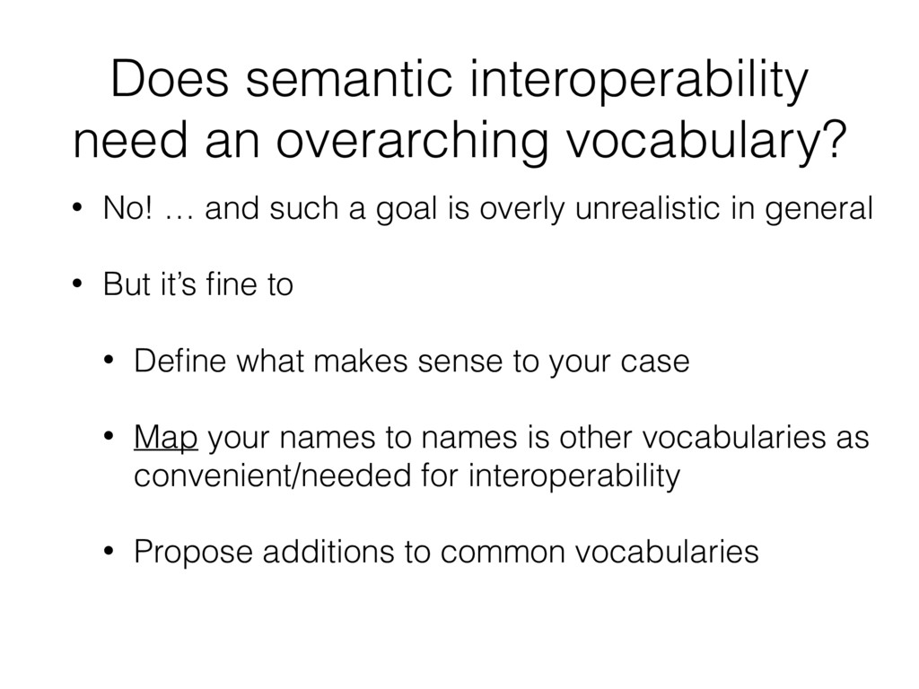 Does semantic interoperability need an overarch...