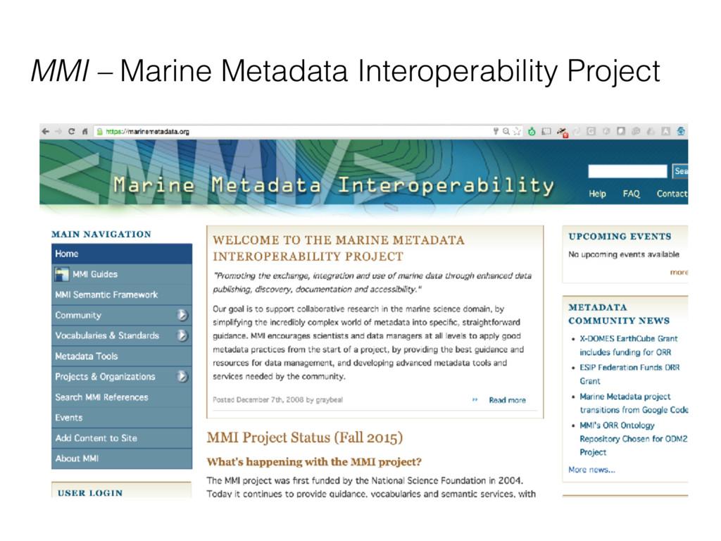 MMI – Marine Metadata Interoperability Project