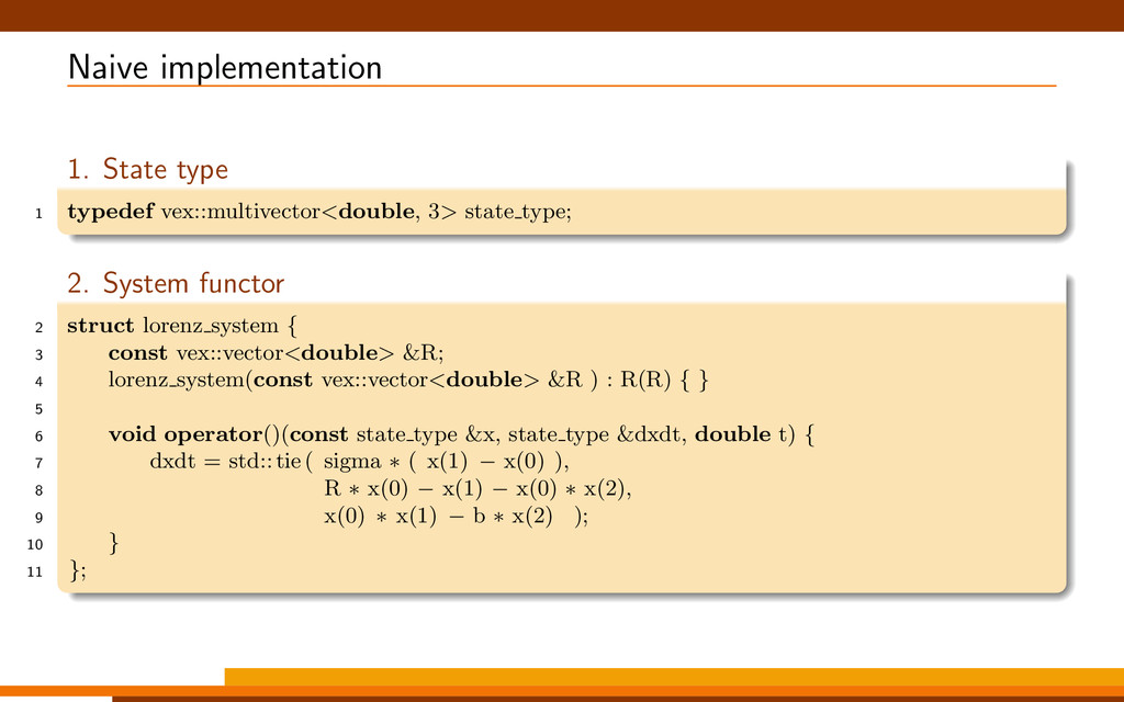 Naive implementation 1. State type 1 typedef ve...