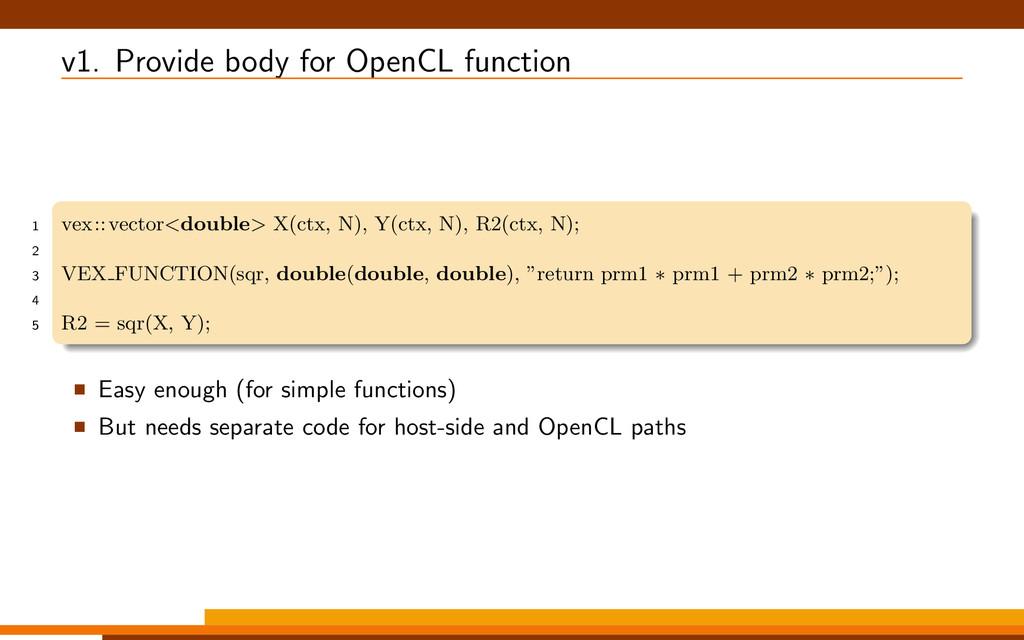 v1. Provide body for OpenCL function 1 vex::vec...