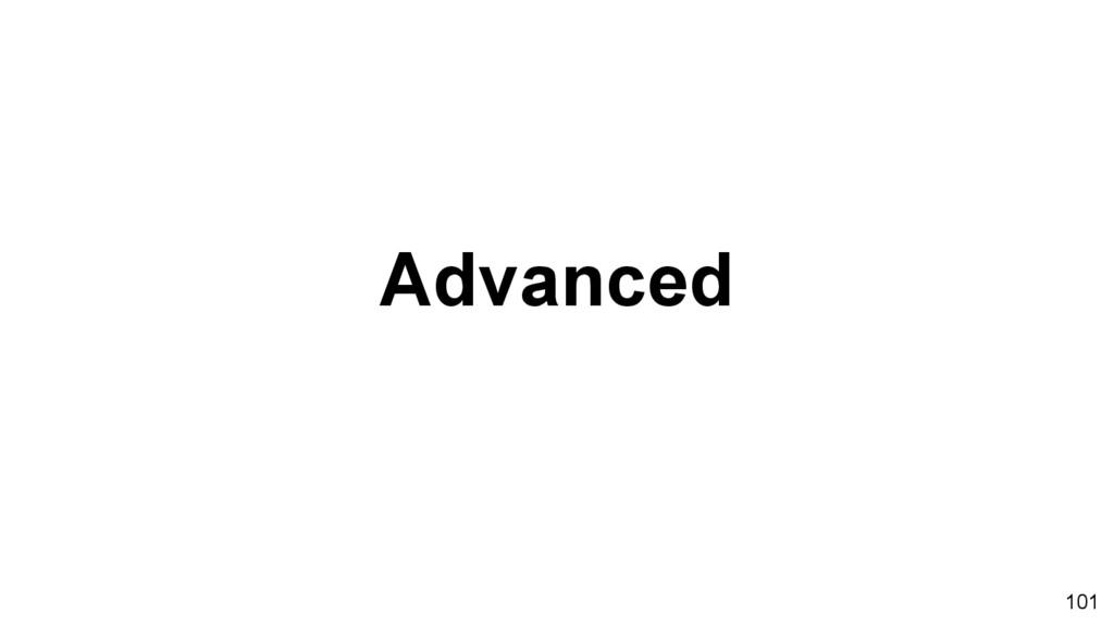 Advanced 101