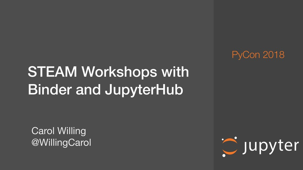 STEAM Workshops with Binder and JupyterHub Ca...