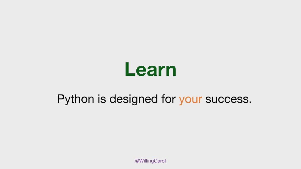 @WillingCarol Learn Python is designed for your...
