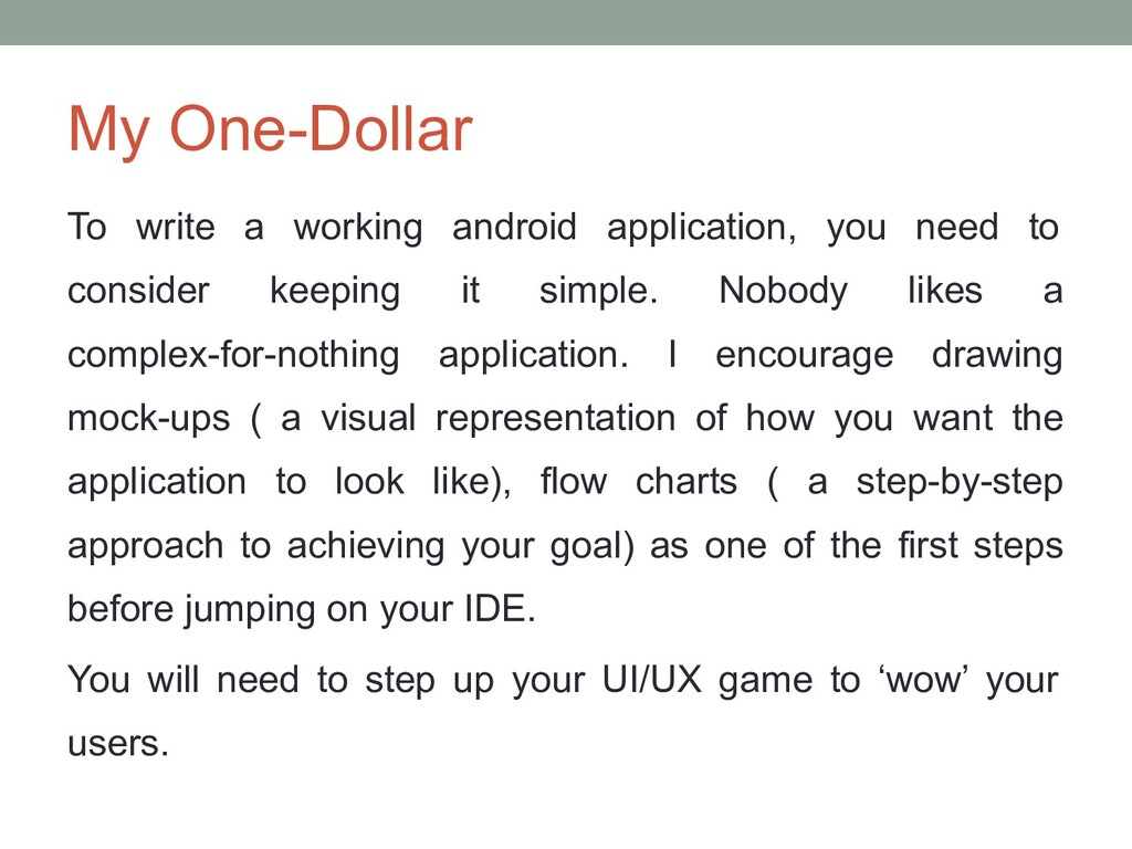 My One-Dollar To write a working android applic...
