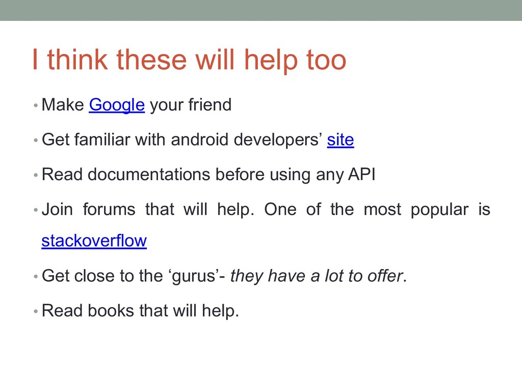 I think these will help too • Make Google your ...