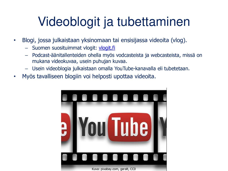 Blogiin saa monipuolista sisältöä