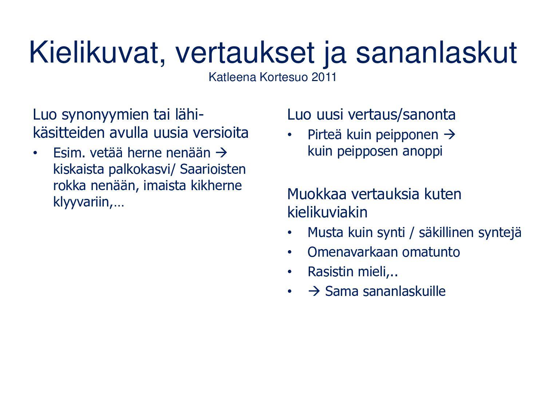 Kuvan vaihtoehtoinen teksti Lähde: www.celia.fi...