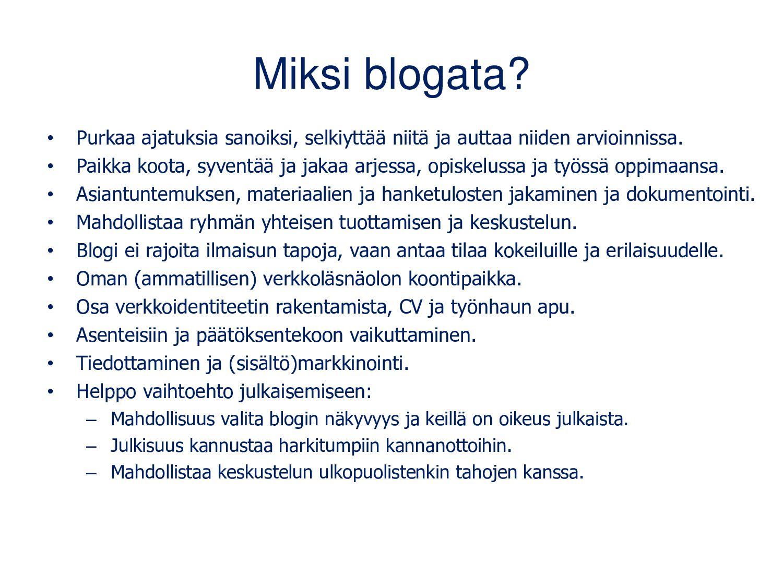 Monta tapaa käyttää blogeja Muokattu lähteestä:...