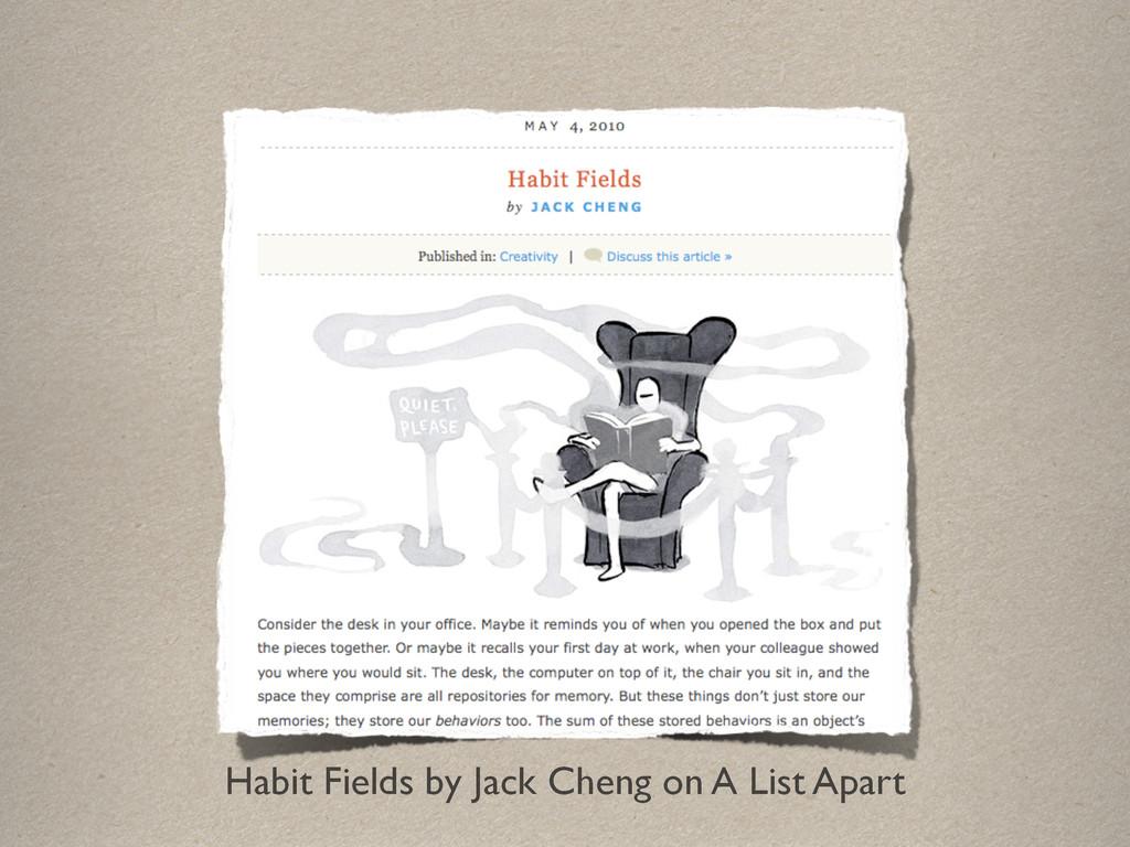 Habit Fields by Jack Cheng on A List Apart