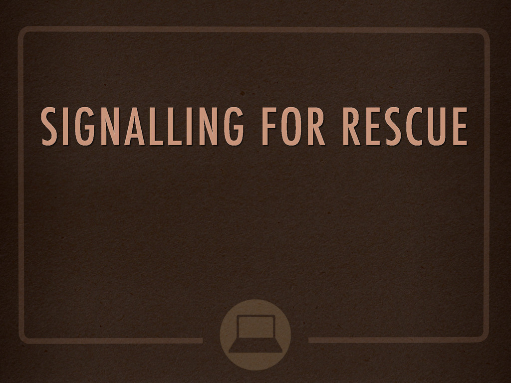SIGNALLING FOR RESCUE