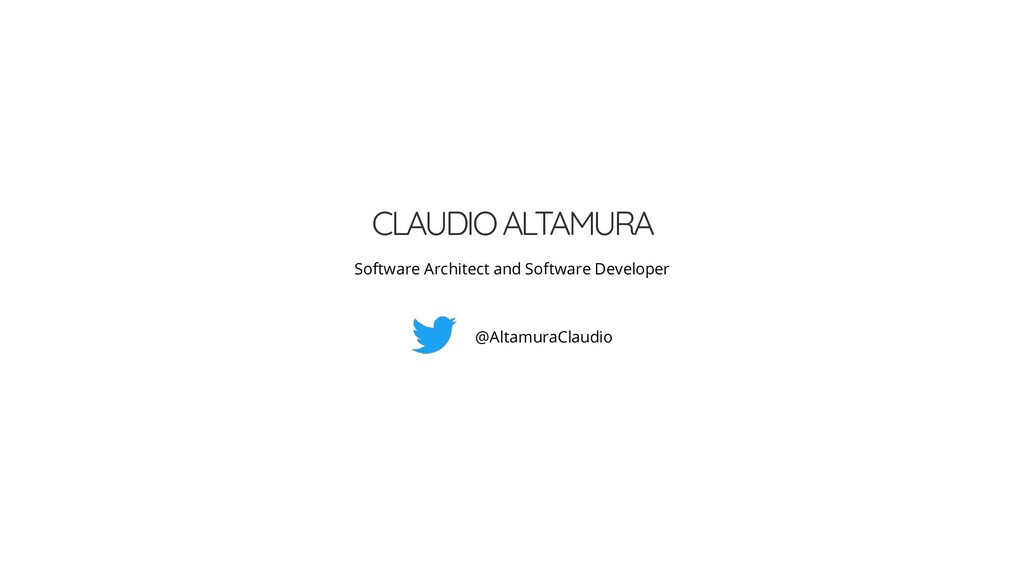 CLAUDIO ALTAMURA Software Architect and Softwar...