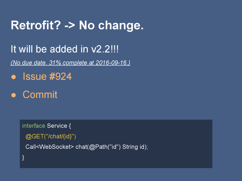 Retrofit? -> No change. It will be added in v2....