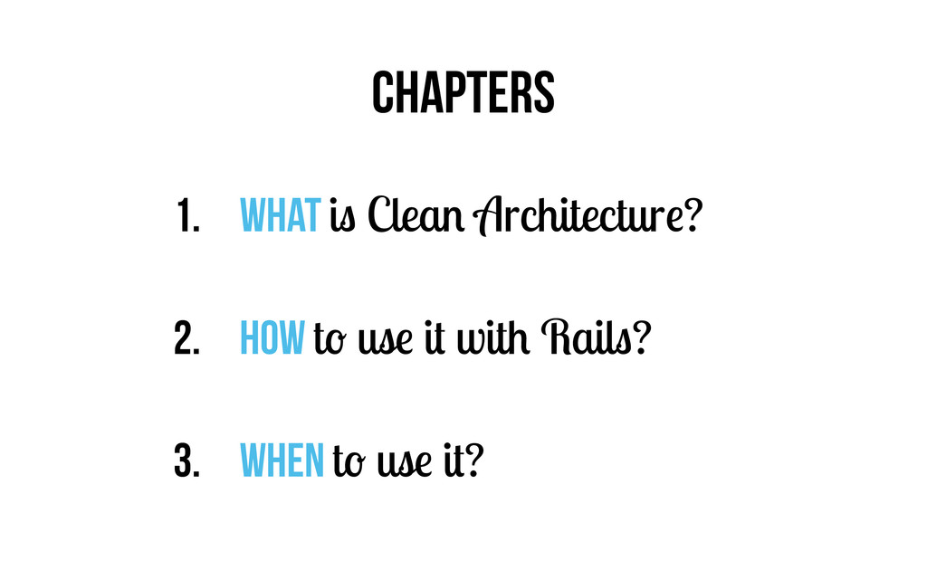 CHAPTERS 1. What is Clean Architecture? 2. How ...