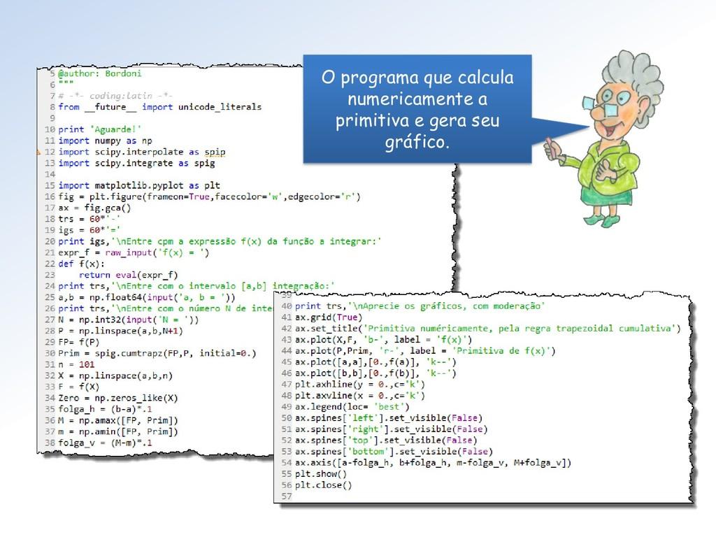 O programa que calcula numericamente a primitiv...