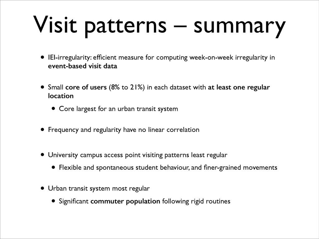 Visit patterns – summary • IEI-irregularity: ef...