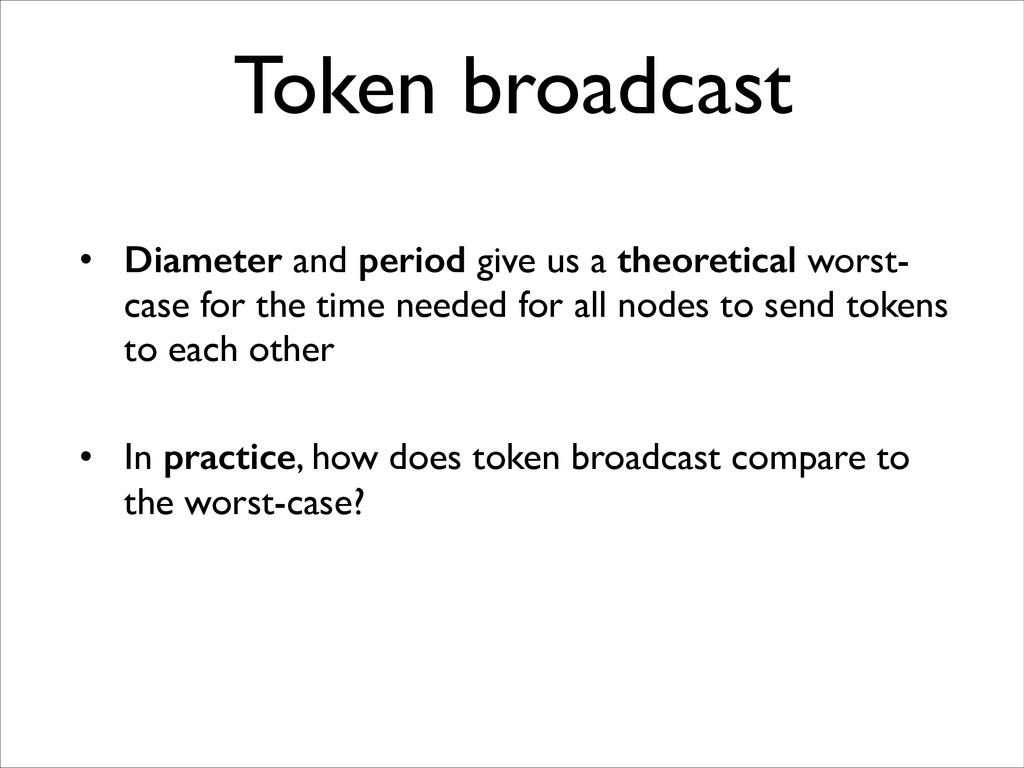 ! • Diameter and period give us a theoretical w...