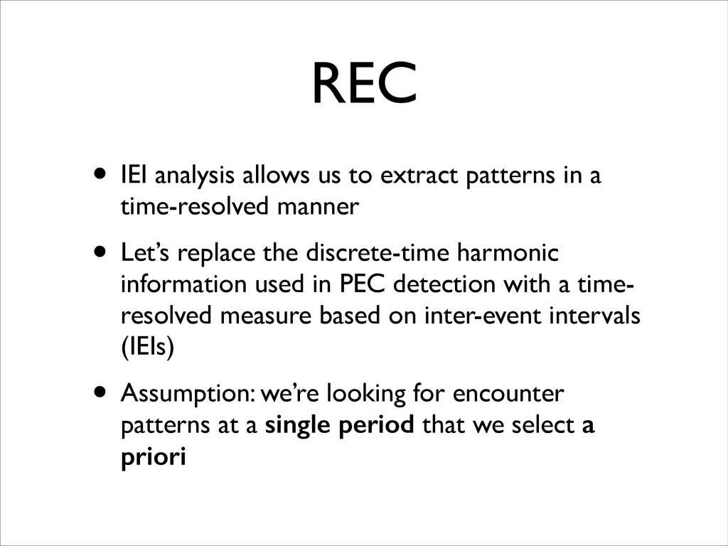 REC • IEI analysis allows us to extract pattern...