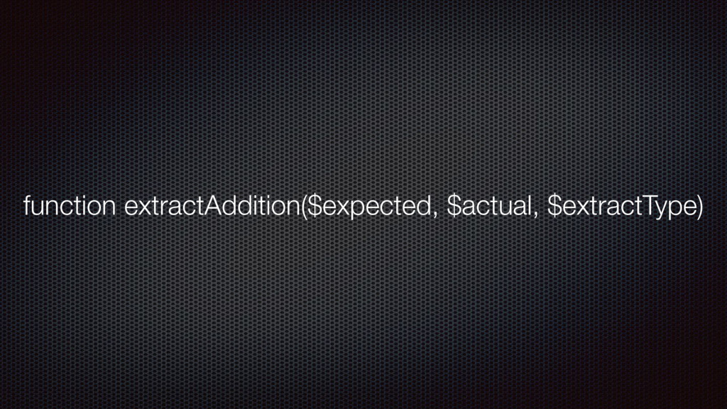 function extractAddition($expected, $actual, $e...