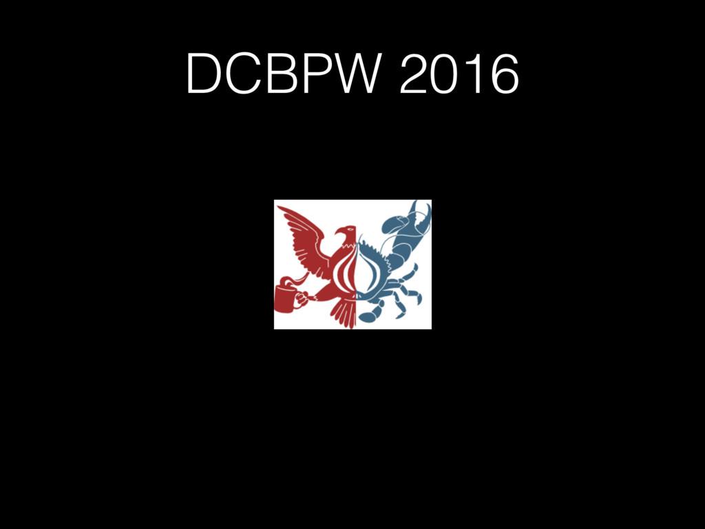 DCBPW 2016
