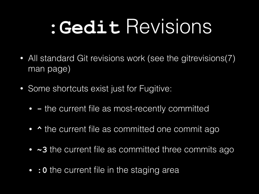 :Gedit Revisions • All standard Git revisions w...