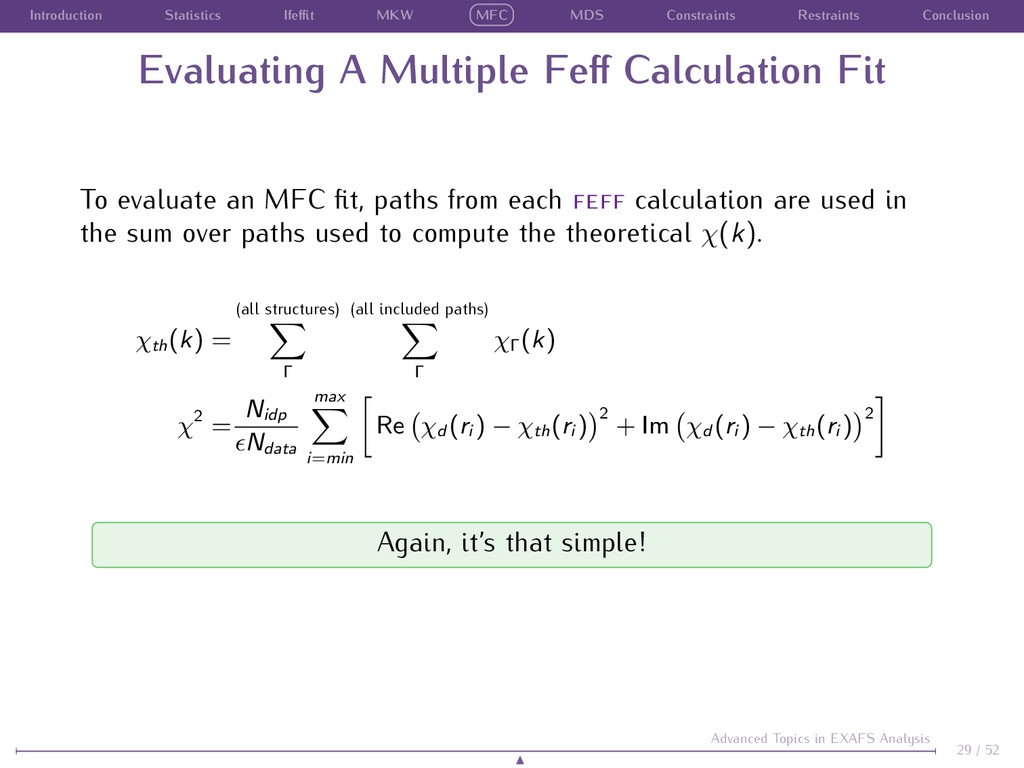 Introduction Statistics Ifeffit MKW MFC MDS Const...