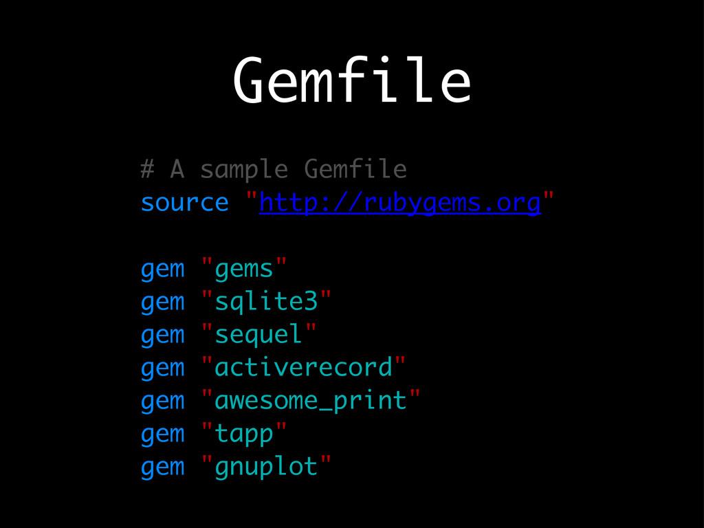"Gemfile # A sample Gemfile source ""http://rubyg..."