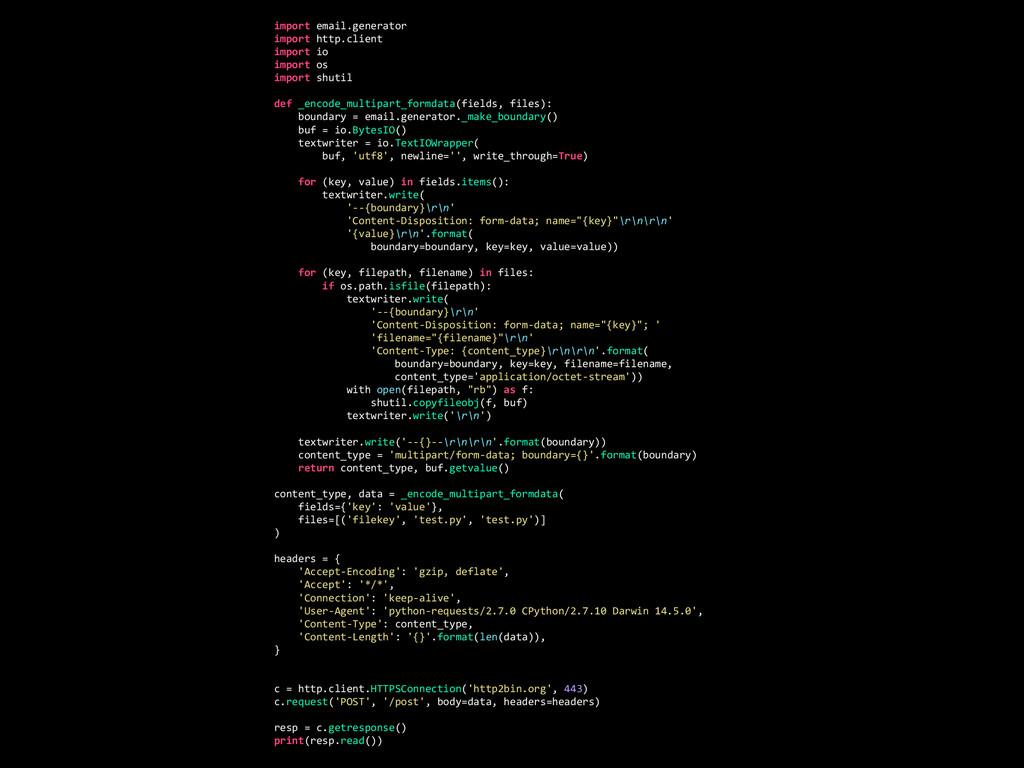 import email.generator import http.client impor...