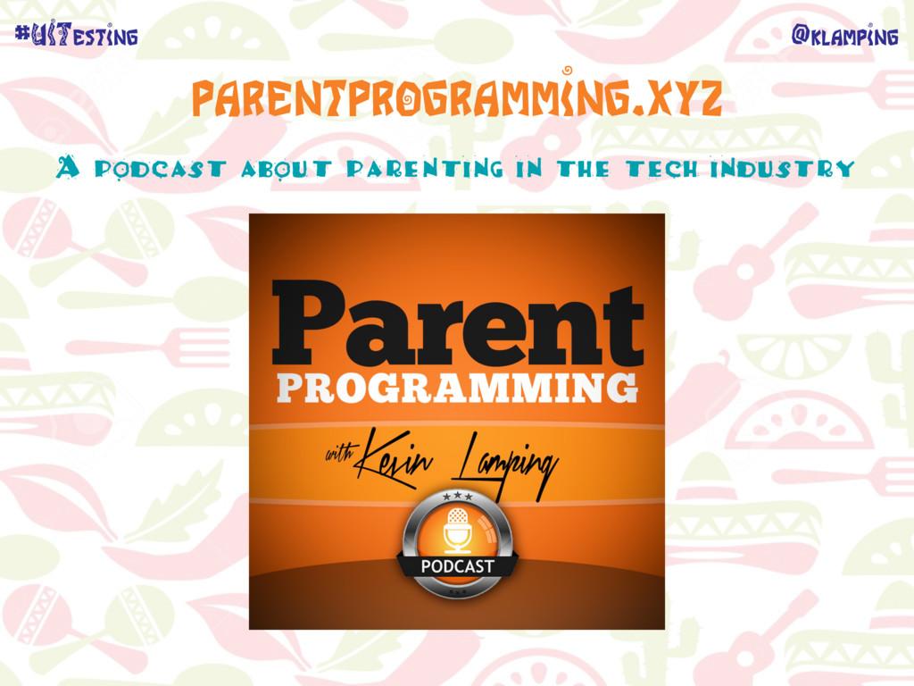 @klamping #UITesting parentprogramming.xyz A po...