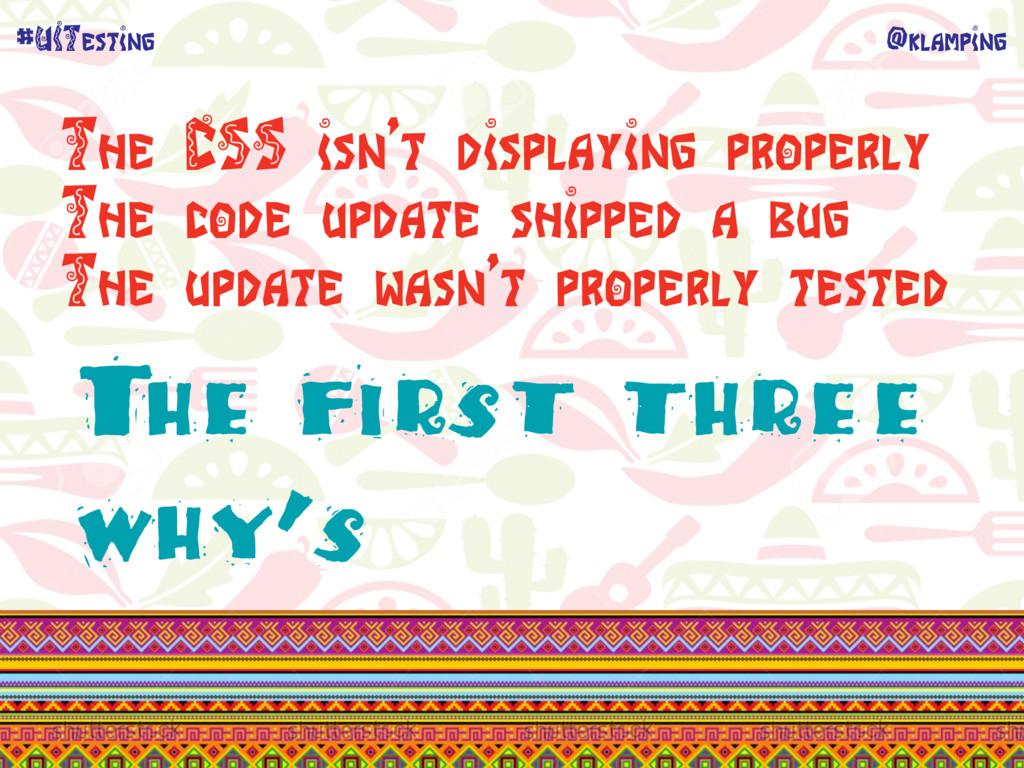 @klamping #UITesting The CSS isn't displaying p...