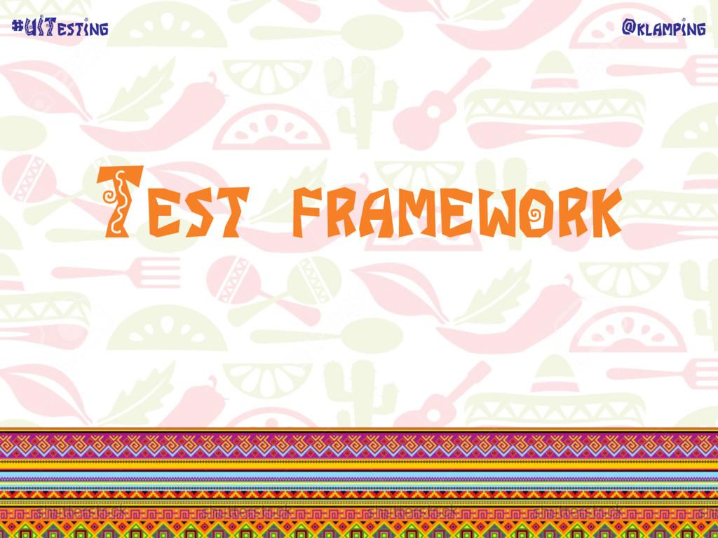 @klamping #UITesting Test framework