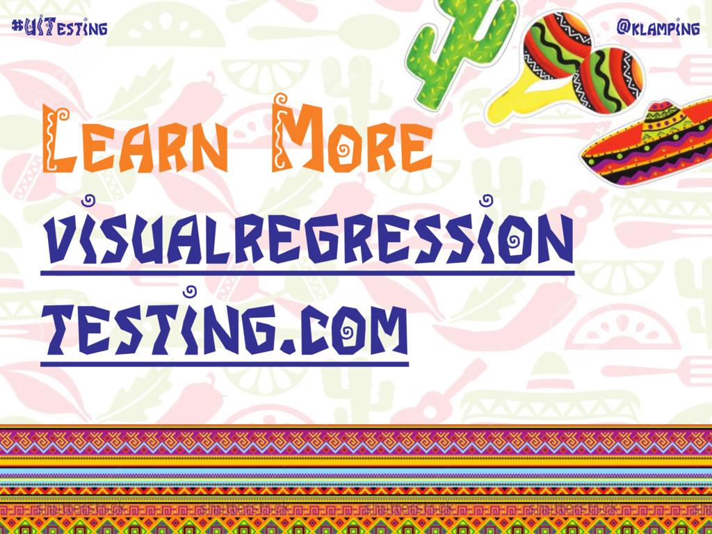 @klamping #UITesting Learn More visualregressio...