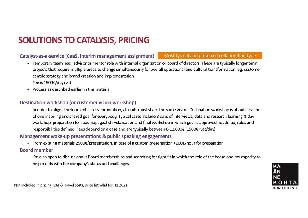 Catalyst-as-a-service (CaaS, interim management...