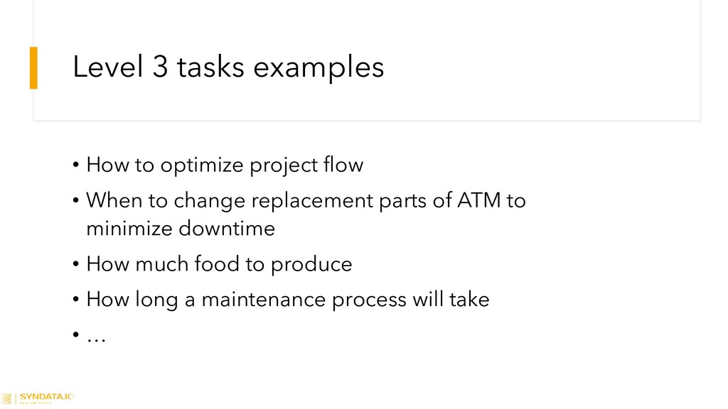 Level 3 tasks examples • How to optimize projec...