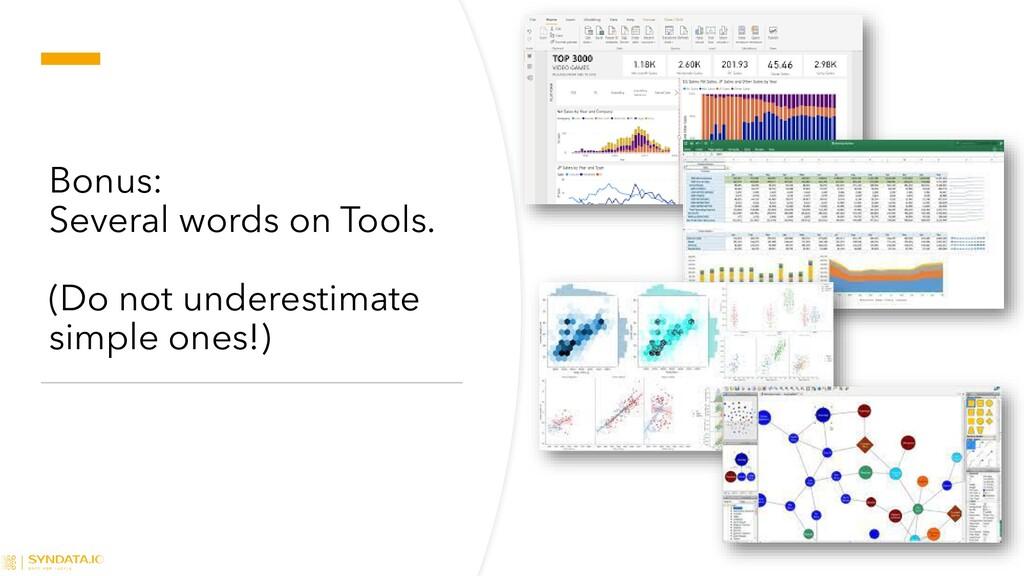 Bonus: Several words on Tools. (Do not underest...