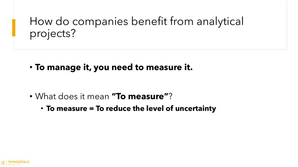 How do companies benefit from analytical projec...