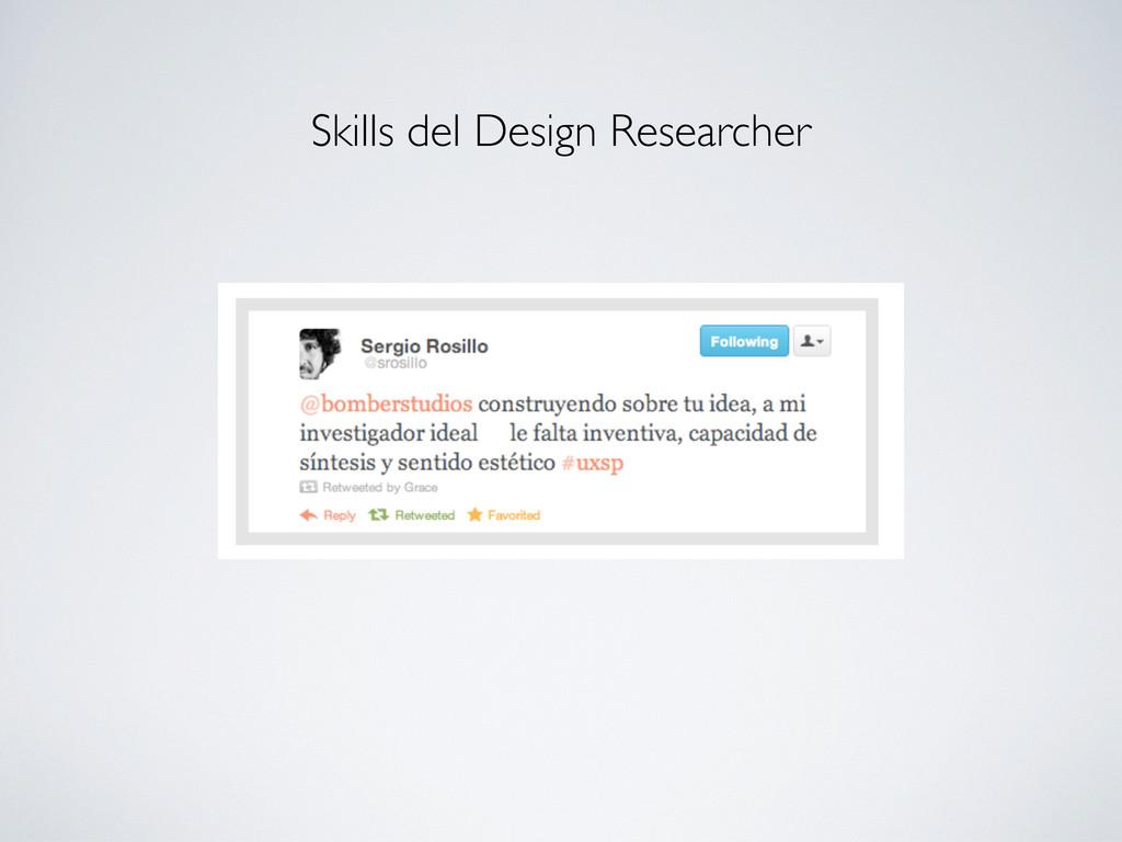 Skills del Design Researcher