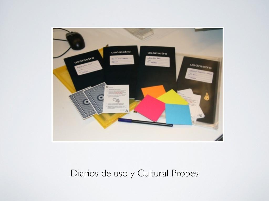 Diarios de uso y Cultural Probes