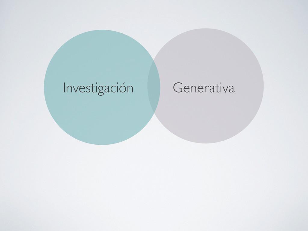 Generativa Investigación