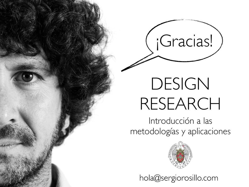 DESIGN RESEARCH Introducción a las metodologías...