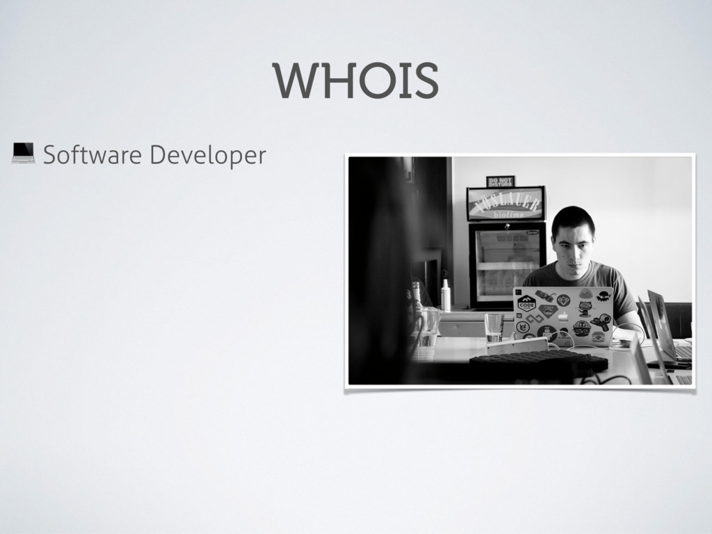 WHOIS ! Software Developer