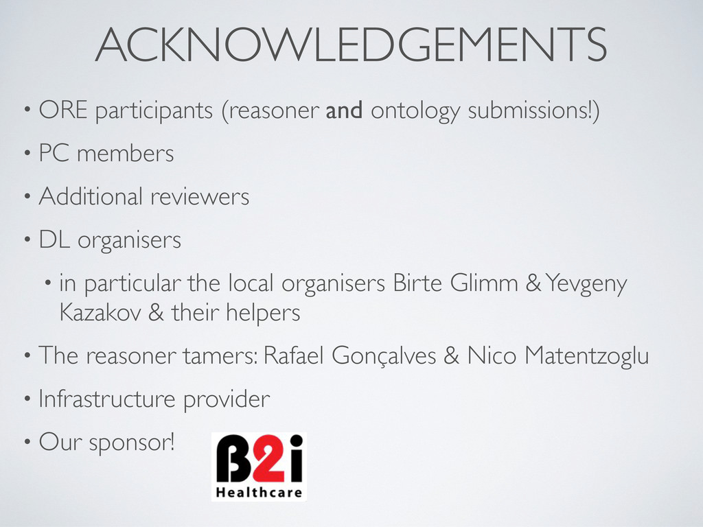 ACKNOWLEDGEMENTS • ORE participants (reasoner a...