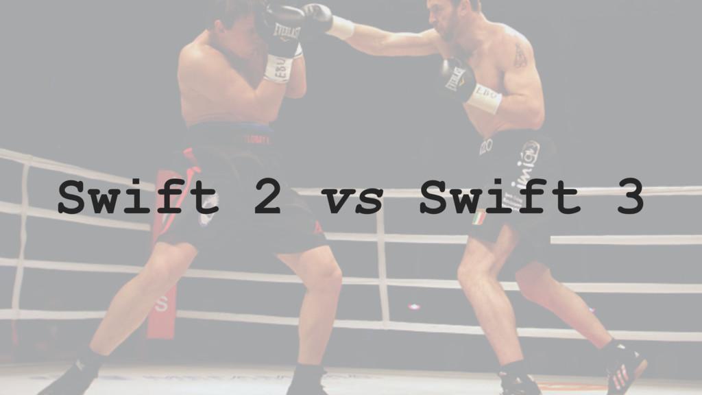 Swift 2 vs Swift 3