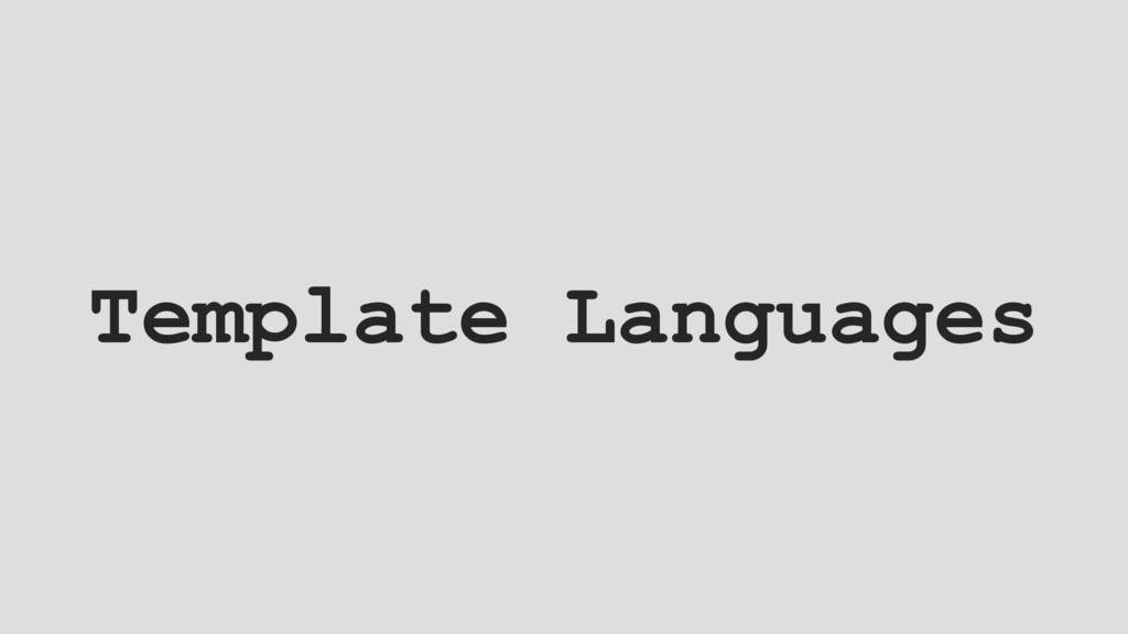 Template Languages