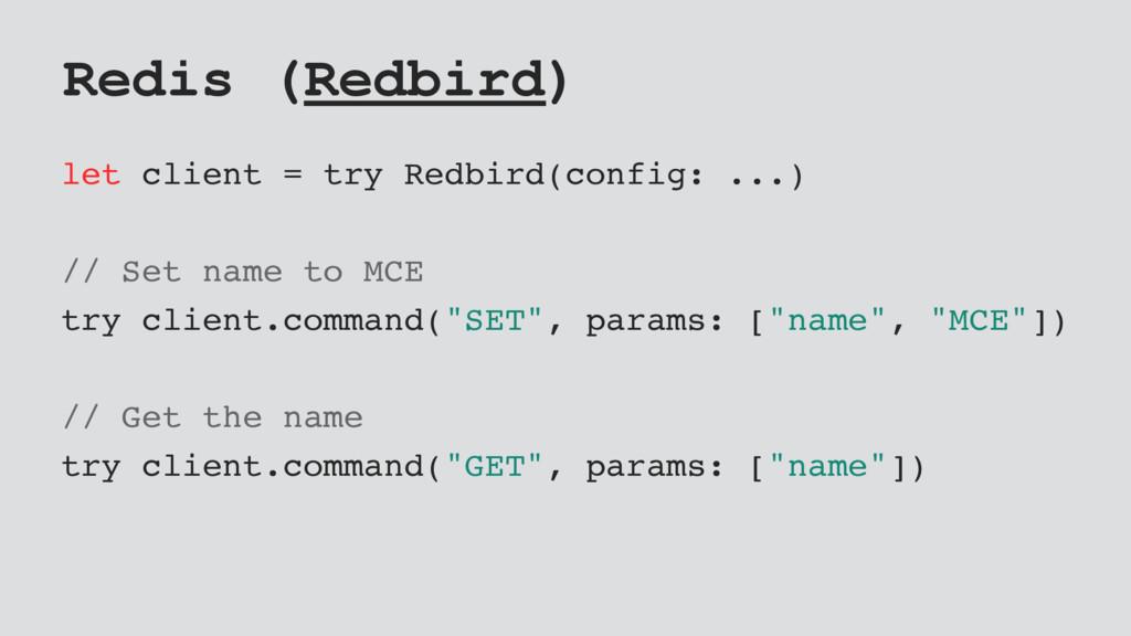 Redis (Redbird) let client = try Redbird(config...