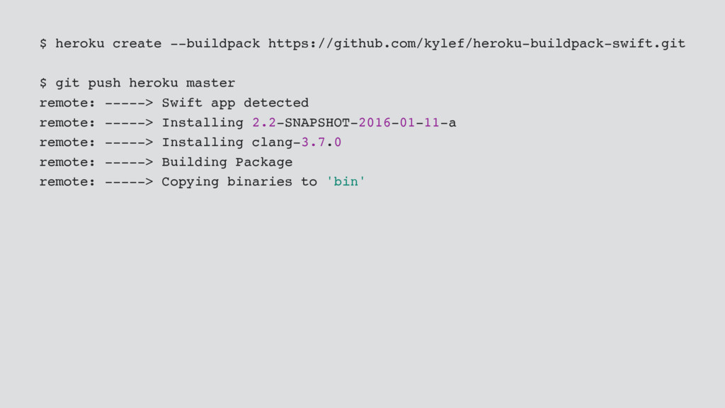 $ heroku create --buildpack https://github.com/...