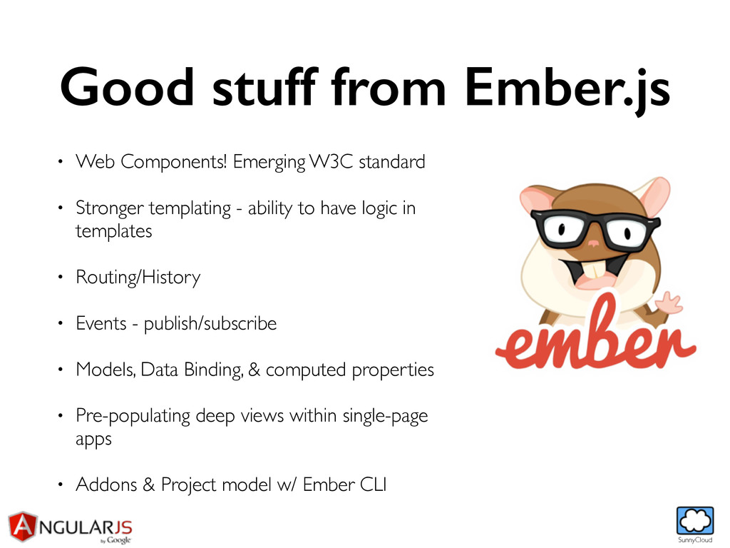 SunnyCloud Good stuff from Ember.js • Web Compo...